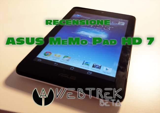 Asus MeMO Pad HD 7: recensione da WebTrek.it