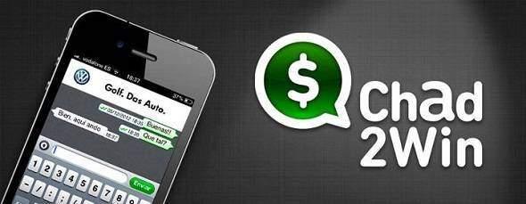 Chad2Win: guadagnare soldi parlando con i nostri amici!
