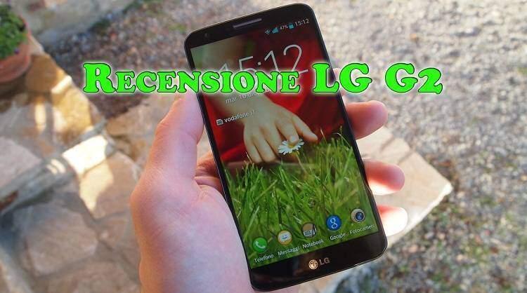LG G2: recensione