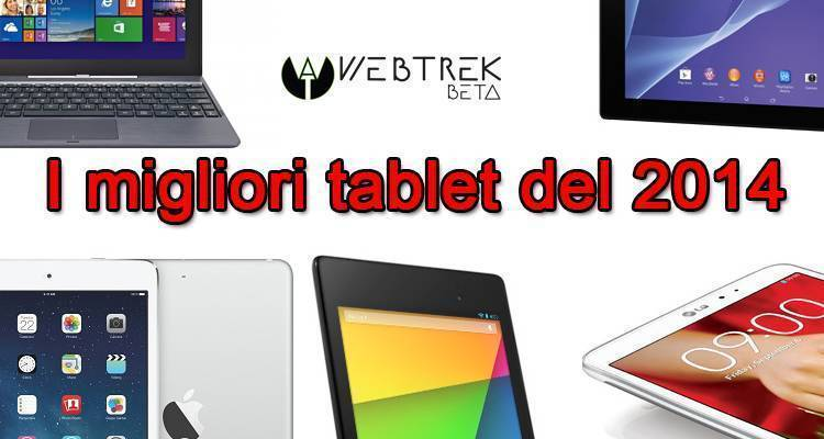 I migliori tablet Android, Windows 8.1 e Apple iPad del 2014