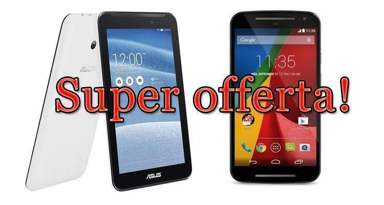 Locandina offerta ASUS MemoPad HD 7 e Motorola Moto G 2014
