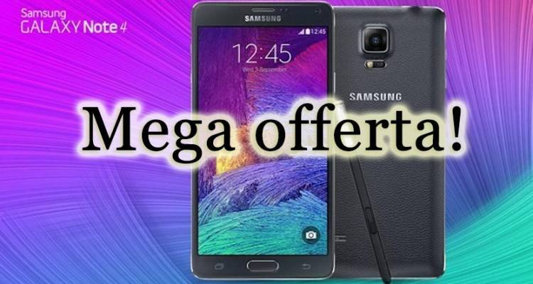 Samsung Galaxy Note 4 offerta