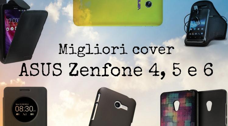 Migliori cover e custodie per ASUS Zenfone 4, 5 e 6