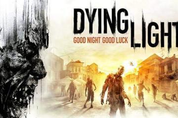Dying Light.