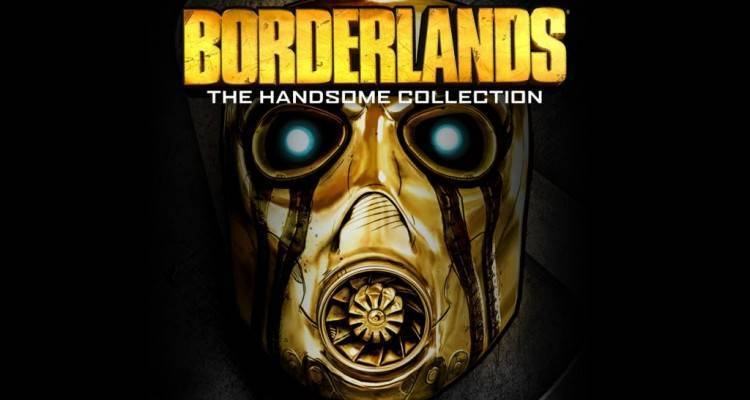 Borderlands: The Handsome Collection.