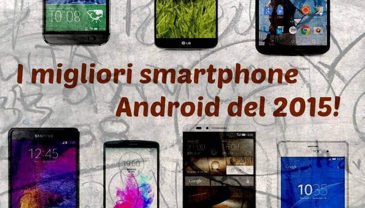 I migliori smartphone Android del 2015