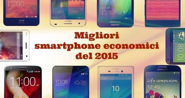 migliori-smartphone-economici-2015