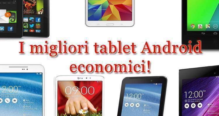 Migliori tablet Android economici
