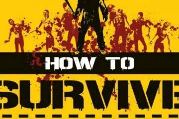 How to Survive.