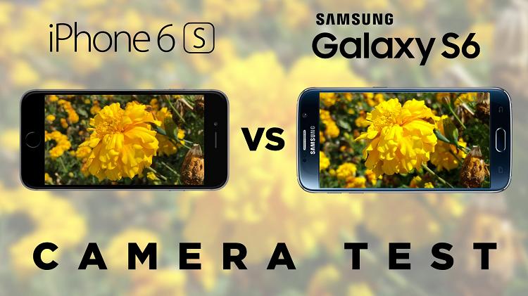 iPhone 6S vs Samsung Galaxy S6: chi ha la fotocamera migliore?