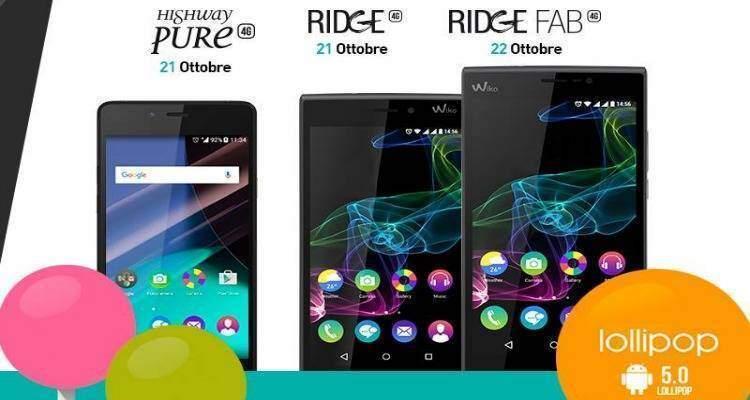 Wiko Pure, Ridge 4G e Ridge Fab 4G: via libera a Lollipop!