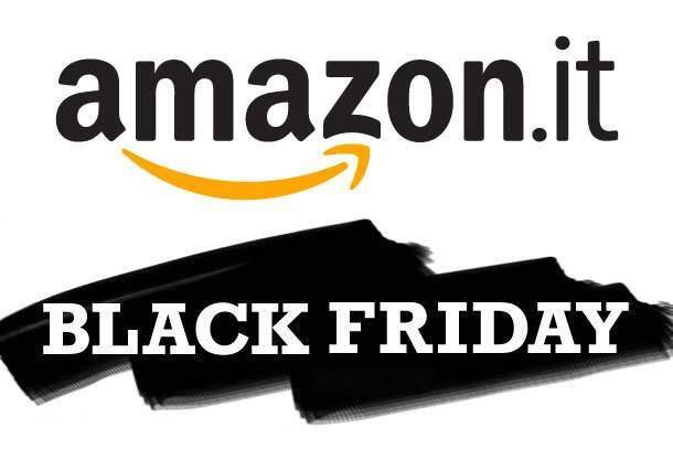 Black Friday di Amazon: ecco tutte le migliori offerte selezionate ed in anteprima