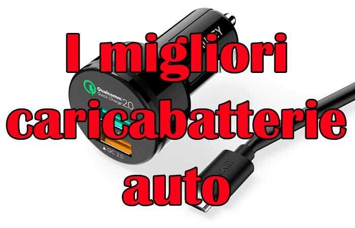 I migliori caricabatterie auto