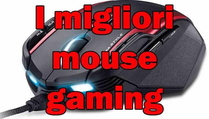I migliori mouse gaming