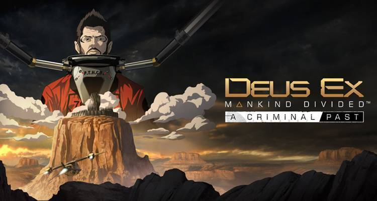Deus Ex Mankind Divided A Criminal Past è il secondo DLC dell'ultimo Deus Ex
