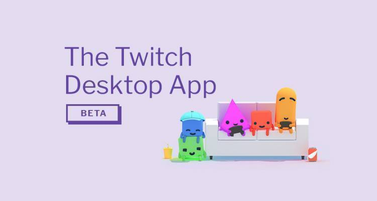 Twitch presenta Twitch App Desktop: streaming, social network e negozio di videogiochi