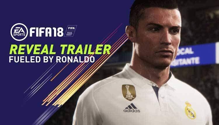 FIFA 18 ha un primo trailer dedicato a Ronaldo e una data di uscita
