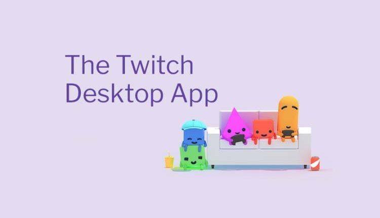 Twitch Desktop App sfida Facebook, YouTube, Steam, Skype e Discord